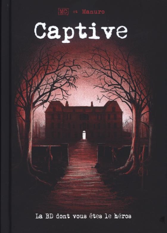 captive-bd- dont vous etes le heros